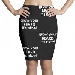 grow your beard it's nice Pencil Skirts | Artistshot