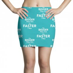 the bigger they are the faster Mini Skirts | Artistshot