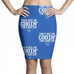they see me codin' they hatin' Pencil Skirts   Artistshot