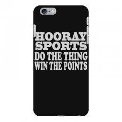 hooray sports win points iPhone 6 Plus/6s Plus Case   Artistshot