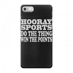 hooray sports win points iPhone 7 Case   Artistshot