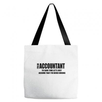 I Am An Accountant Tote Bags Designed By Wisnuta1979