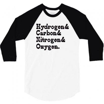 Hydrogen Carbon Nitrogen Oxygen 3/4 Sleeve Shirt Designed By Wisnuta1979