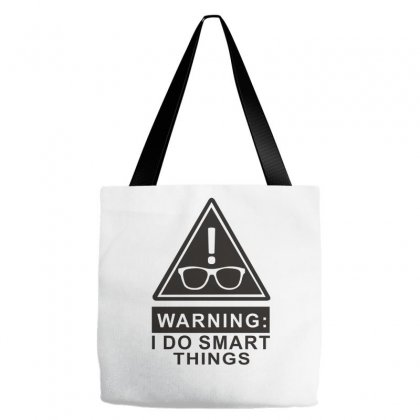 I Do Smart Things Tote Bags Designed By Wisnuta1979