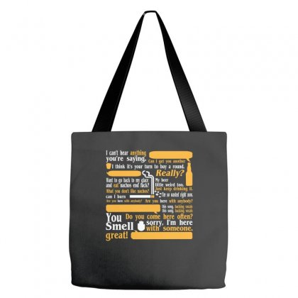 I Cant Hear Anything Youre Saying Tote Bags Designed By Wisnuta1979