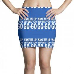 wake me up before you go go Mini Skirts | Artistshot