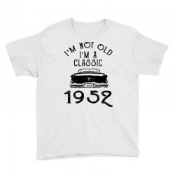 Im Not Old Im A Classic  Youth Tee