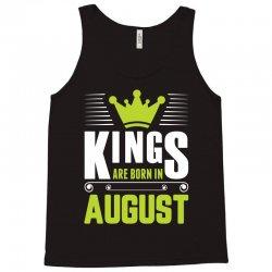 Kings Are Born In August Tank Top   Artistshot