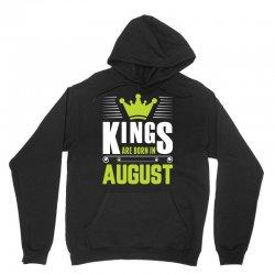 Kings Are Born In August Unisex Hoodie   Artistshot