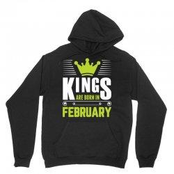 Kings Are Born In February Unisex Hoodie | Artistshot