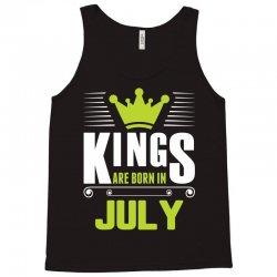 Kings Are Born In July Tank Top | Artistshot