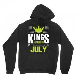 Kings Are Born In July Unisex Hoodie | Artistshot