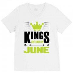 Kings Are Born In June V-Neck Tee | Artistshot