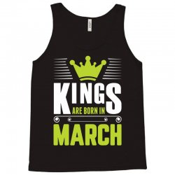 Kings Are Born In March Tank Top | Artistshot