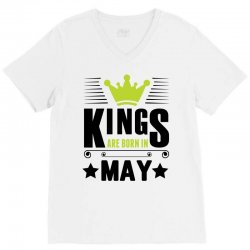 Kings Are Born In May V-Neck Tee | Artistshot