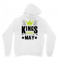 Kings Are Born In May Unisex Hoodie | Artistshot