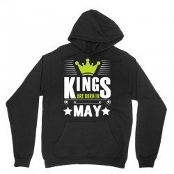 Kings Are Born In May Unisex Hoodie | Artistshot