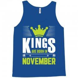 Kings Are Born In November Tank Top | Artistshot