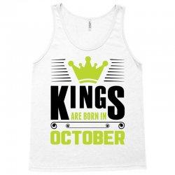 Kings Are Born In October Tank Top | Artistshot
