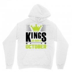Kings Are Born In October Unisex Hoodie | Artistshot