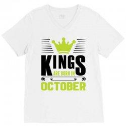 Kings Are Born In October V-Neck Tee | Artistshot