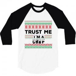 TRUST ME I'M A CHEF 3/4 Sleeve Shirt | Artistshot
