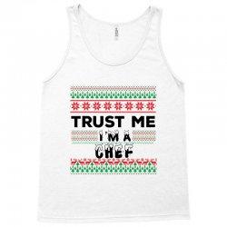 TRUST ME I'M A CHEF Tank Top | Artistshot