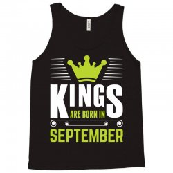 Kings Are Born In September Tank Top | Artistshot