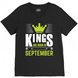 Kings Are Born In September V-Neck Tee | Artistshot