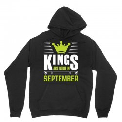 Kings Are Born In September Unisex Hoodie | Artistshot
