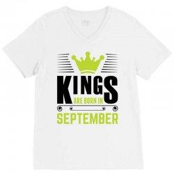 Kings Are Born In September V-Neck Tee | Artistshot