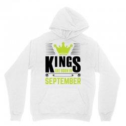 Kings Are Born In September Unisex Hoodie | Artistshot