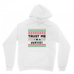 TRUST ME I'M A DENTIST Unisex Hoodie | Artistshot