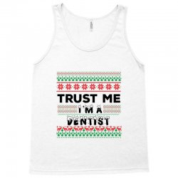 TRUST ME I'M A DENTIST Tank Top | Artistshot