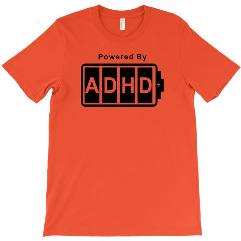Battery Powered Adhd T-shirt | Artistshot