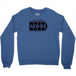 battery powered adhd Crewneck Sweatshirt | Artistshot
