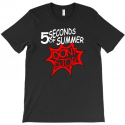 5sos don't stop five seconds of summer band T-Shirt | Artistshot