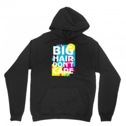 big hair dont care Unisex Hoodie | Artistshot