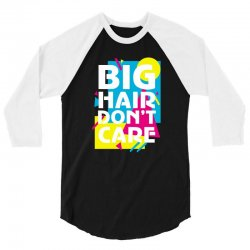 big hair dont care 3/4 Sleeve Shirt | Artistshot