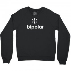 bi polar t shirt funny cool t shirt t shirt cool shirt mens t shirt ge Crewneck Sweatshirt | Artistshot