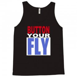 button your fly Tank Top | Artistshot