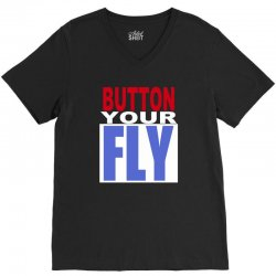 button your fly V-Neck Tee | Artistshot