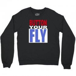 button your fly Crewneck Sweatshirt | Artistshot
