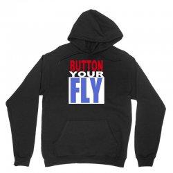 button your fly Unisex Hoodie | Artistshot