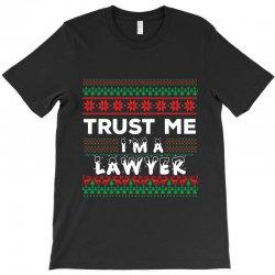 TRUST ME I'M A LAWYER T-Shirt | Artistshot