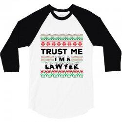 TRUST ME I'M A LAWYER 3/4 Sleeve Shirt   Artistshot