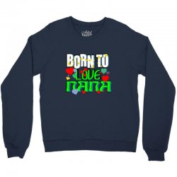born to love my nana Crewneck Sweatshirt | Artistshot