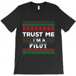 TRUST ME I'M A PILOT T-Shirt | Artistshot