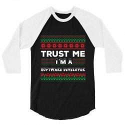 TRUST ME I'M A SOFTWARE DEVELOPER 3/4 Sleeve Shirt | Artistshot