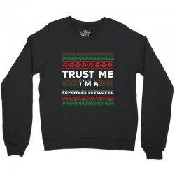 TRUST ME I'M A SOFTWARE DEVELOPER Crewneck Sweatshirt | Artistshot